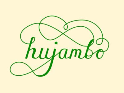 Hujambo hand typography hand lettering