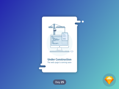 #25 | Under Construction | .sketch daily ui dailyui download sketch freebie free coming soon web-page crane under construction icon