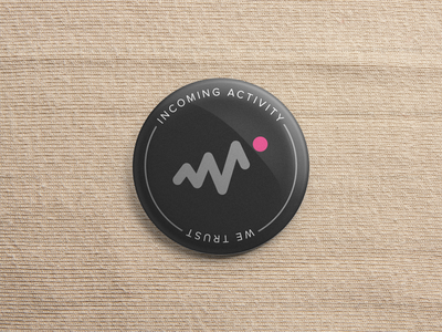 Incoming Activity We Trust activity dribbble pin design button