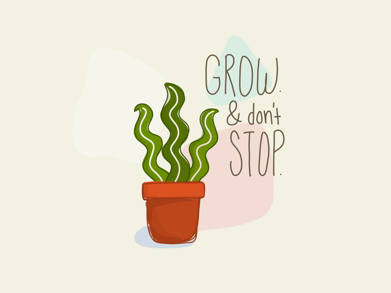 Let Yourself Grow adobe draw encouragement growth succulent grow plant