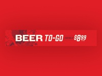 Beer to-go banner for fridge.