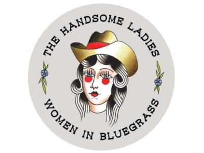 The Handsome Ladies Women in Bluegrass