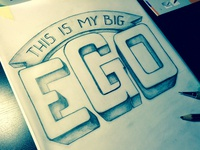 This is my big ego