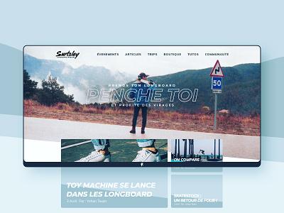 SURTSLEY - Longboard Webzine french blue web longboard skateboard skate first shot logo yohan texier ux webdesign ui