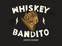 Whiskey Bandito Version 2