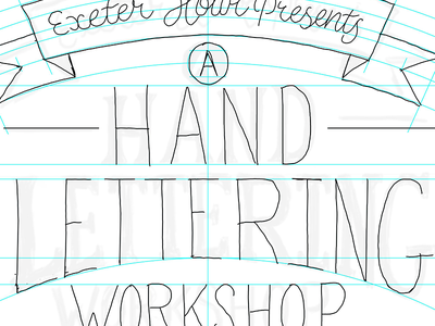 Exeter Lettering Workshop Poster exeter typography wip handlettering lettering