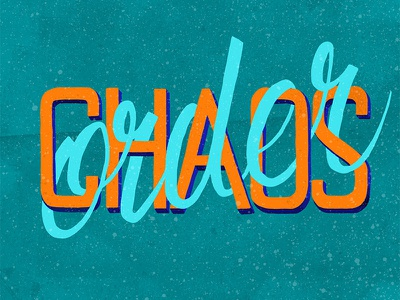 Order and Chaos sketchable madeonsurface typography handlettering lettering