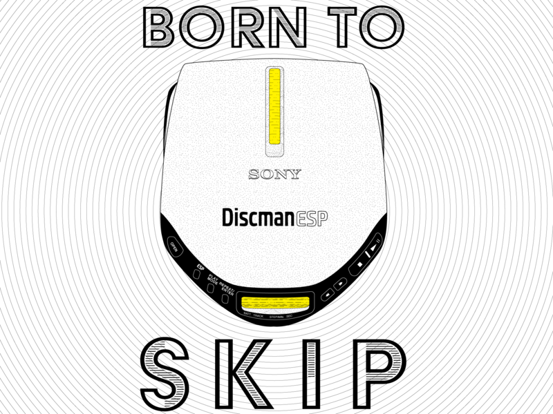 BORN TO SKIP walkman discman sony cd player typography vector graphic illustration design graphic design