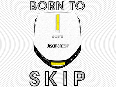 BORN TO SKIP walkman discman sony cd player typography vector graphic illustration design graphic design