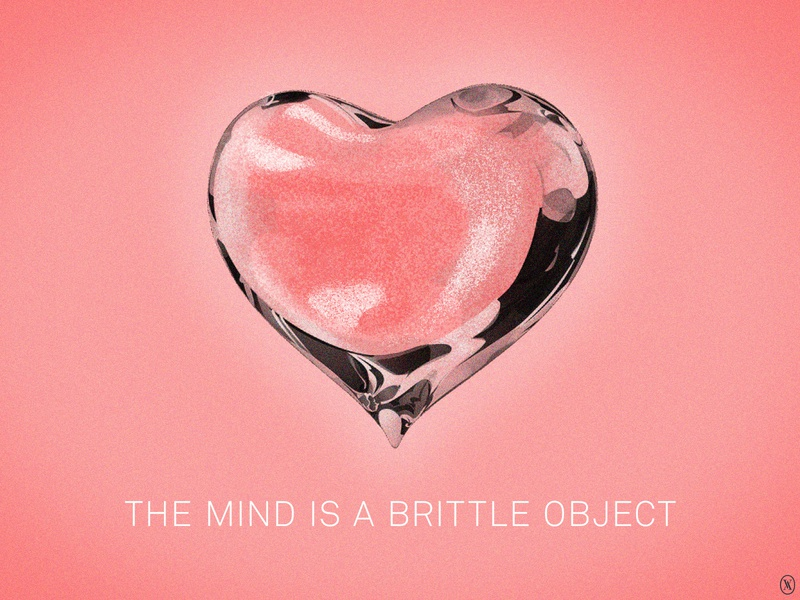 Metaphors we live by - The Mind is a Brittle Object