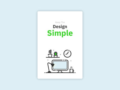 Keep The Design Simple