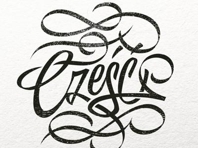 Cześć! polish hello czesc black and white bw handlettering typography lettering