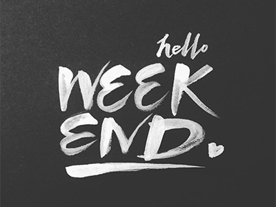 Weekend expressive heart hello weekend bold black white ink bw brush typography lettering