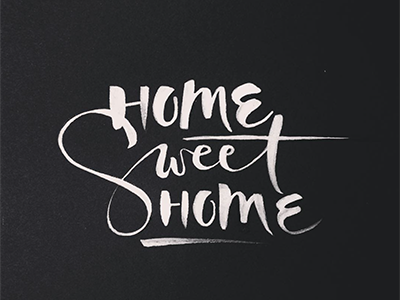 Home Sweet Home expressive bold swash sweet home black white ink bw brush typography lettering
