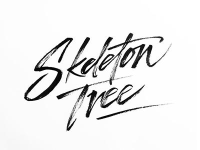 Skeleton Tree typografia kaligrafia handlettering calligraphy ink typography lettering nickcave cave nick tree skeleton