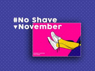No Shave November art typography trends illustration design graphicdesign lover artist fashion illustration fashion hairwomen love noshavenovember
