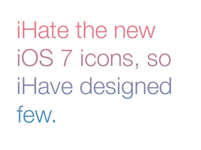 Ihate the new ios 7 icons