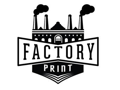Factory print
