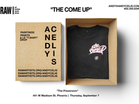 The Come Up// RAWartists PHX 9.6