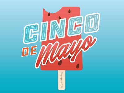 Cinco De Mayo 2017 Gcg Marketing cinco de mayo colorful popsicle