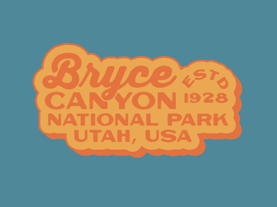 Type badge for Bryce Canyon No retro badge type colour illustration typography