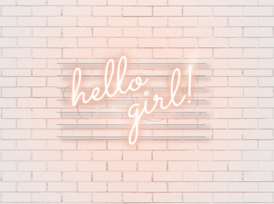 Neon : Hello girl!