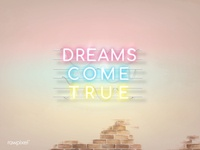 Neon : Dreams come true