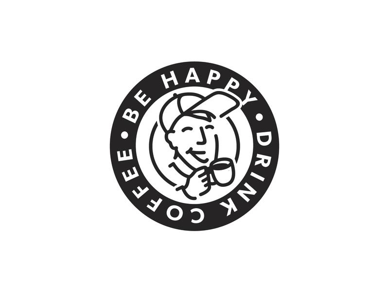 """""""Be Happy. Drink Coffee."""" cup hat shop retro coffee shop dude happy coffeeshop rad coffee badge design branding typography logo design icon design logo vector illustration graphic design"""