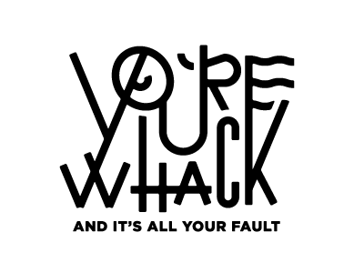 You're Whack - Sketch