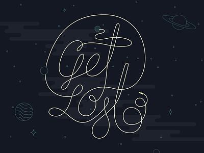 Get Lost WIP space get lost explore