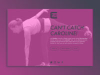 Can't Catch Caroline!