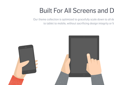 Built For All Screens devices screens hands texture slate