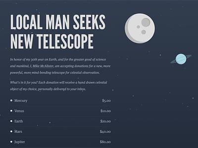 Local Man Seeks New Telescope parallax dark planets sans-serif serif donation league gothic css space