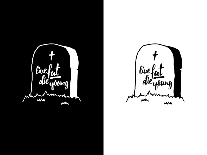 live fat die young - Tombstone vector t-shirt design tee design shirt design shirtdesign print apparel illustration graphic design graphicdesign flat design apparel design apparel