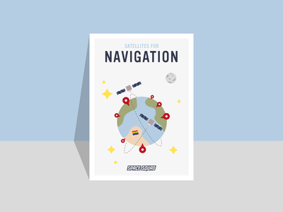Poster of satellites for navigation / SPACE SQUAD navigation design gps discover universe earth planets inspiration vector graphic design illustration satellite world space week artwork