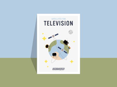 Poster of satellites for television / SPACE SQUAD poster artwork space squad world space week earth planets television satellites universe space inspiration design illustration graphic design graphicdesign vector
