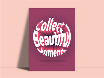 Beautiful Moments typography art pop effect typogaphy adobe illustrator