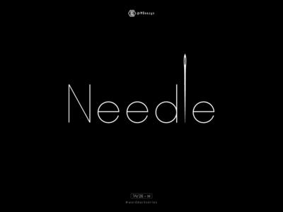 Needle - Wordmark Series (14/26)