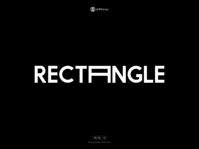 Rectangle - Wordmark Series (18/26)