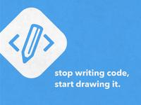 stop writing code