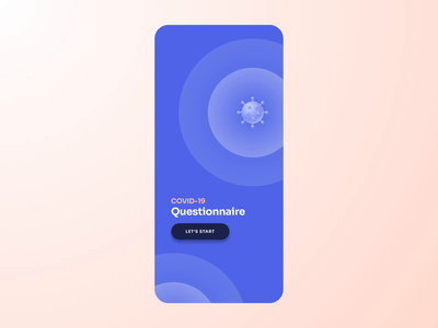 COVID-19 Questionnaire - animation microinteraction covid-19 questionnaire interaction uiux animation ios ux design clean app ui