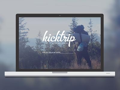 Kicktrip — Coming Soon ios android iphone app travel adventure website landingpage coming soon kicktrip