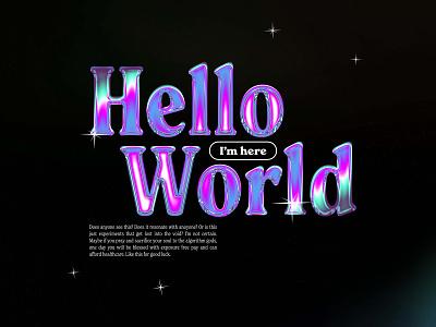 Poster 06/365 hello world texture noise color neon chrome design grunge gradient typography poster design photoshop graphic design