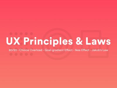 UX Principles & Laws! 👏 medium article principles laws ux blog medium
