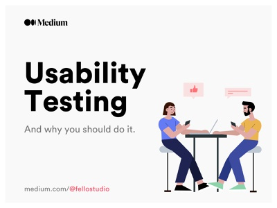 Usability Testing - Medium Article user testing writing reading read literature text post blog post article illustration user research research ux research ux testing usability testing usability blog medium article medium