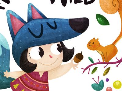 Born to be Wild wild child nature lapendeja girl illustration color