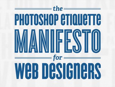 Photoshop Etiquette photoshop web design