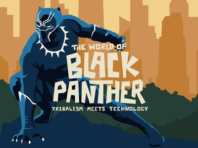 The World of Black Panther: Tribalism Meets Technology