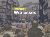 Reliable Witnesses