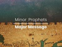 Minor Prophets Major Message v2
